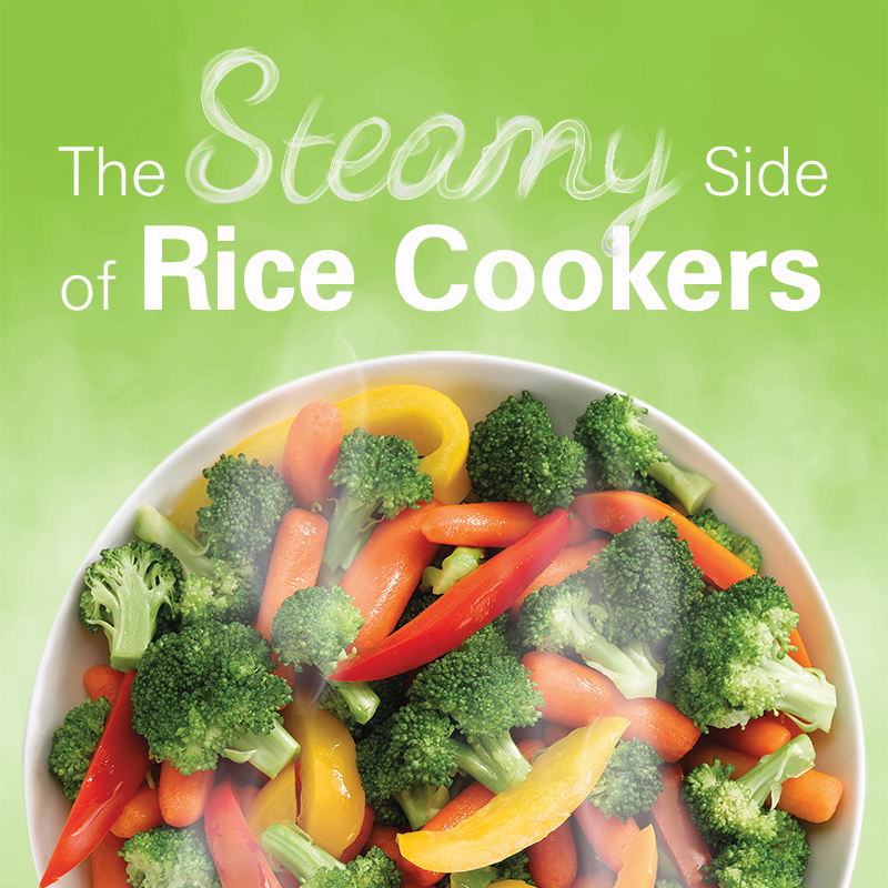The Steamy Side of Rice Cookers