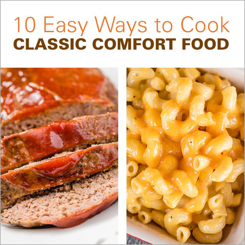 Mobile - 10 Easy Ways to Cook Classic Comfort Food