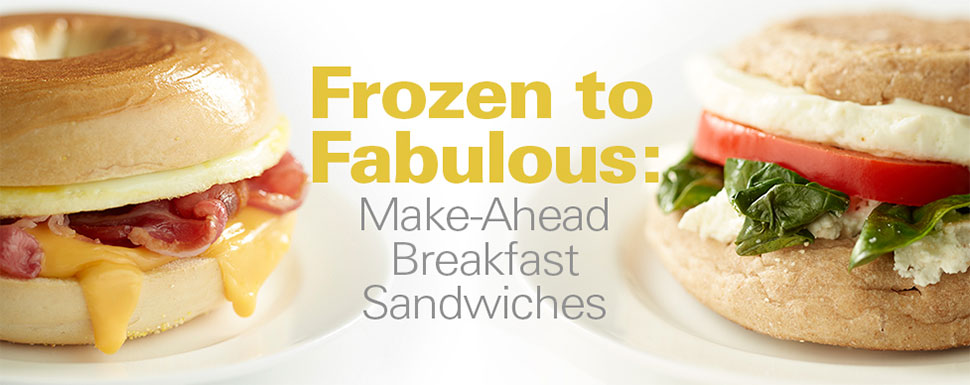 Frozen to Fabulous: Make-Ahead Breakfast Sandwiches
