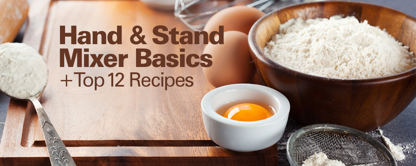 Top 12 Hand Mixer Recipes + Mixer Basics