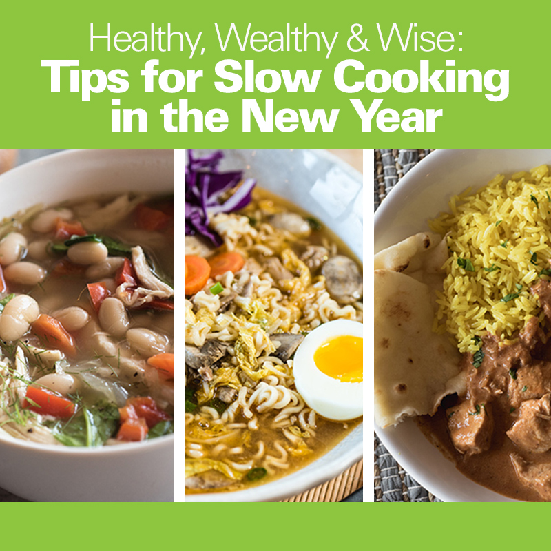 Healthy, Wealthy & Wise: Tips for Slow Cooking in the New Year