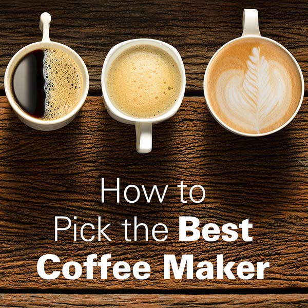 Mobile - How to Pick the Best Coffee Maker