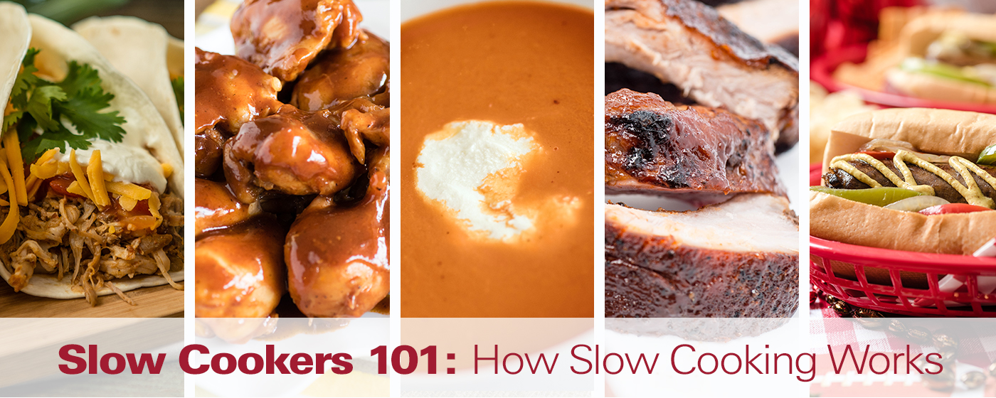 Slow Cookers 101: How Slow Cooking Works