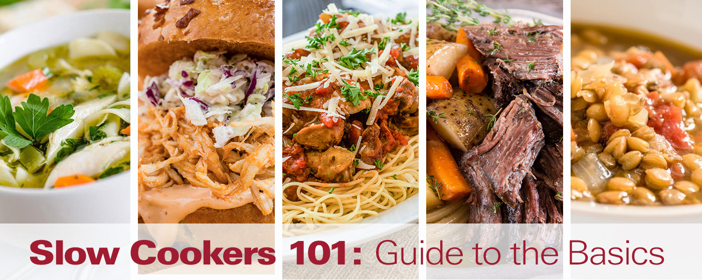 Slow Cookers 101: Guide to the Basics