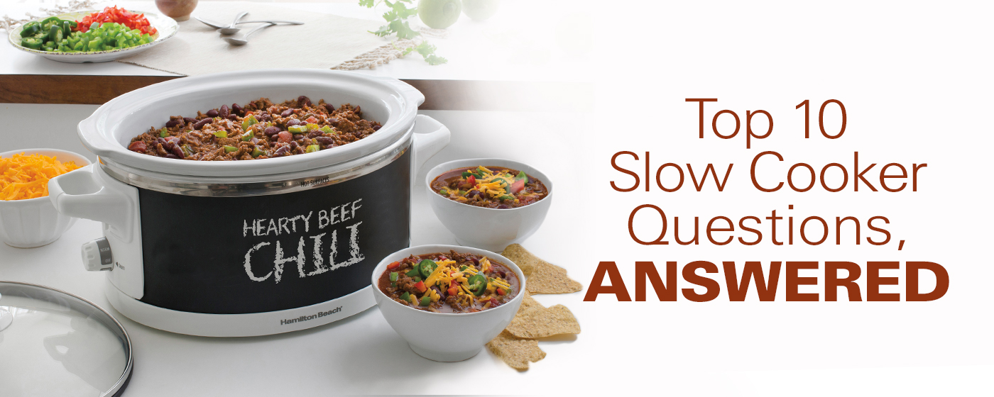 Top 10 Slow Cooker Questions, Answered