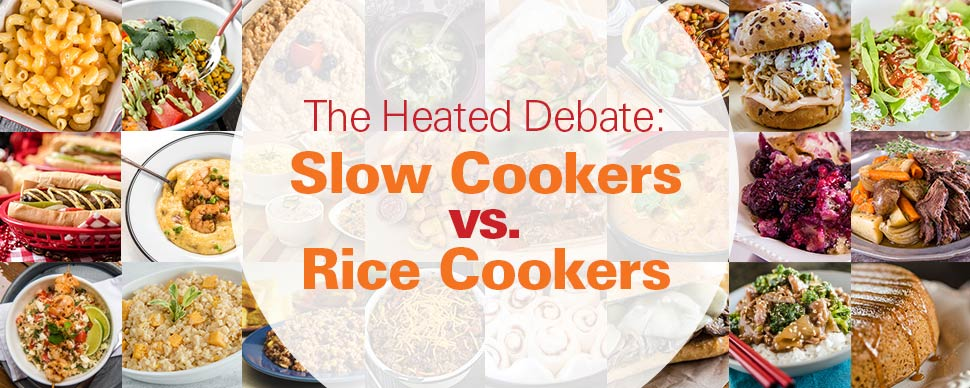 The Heated Debate: Slow Cookers vs. Rice Cookers
