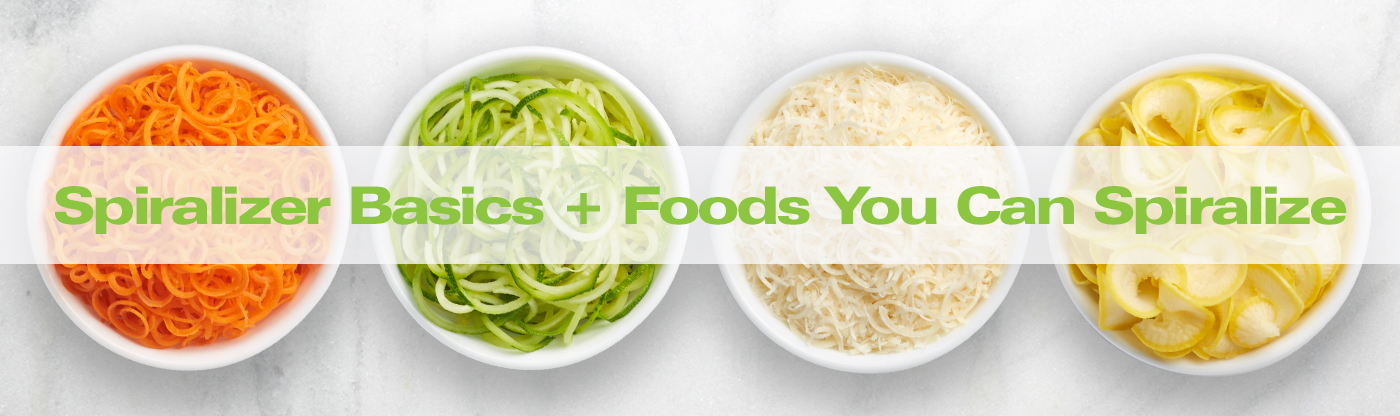 Spiralizer Basics + Foods You Can Spiralize