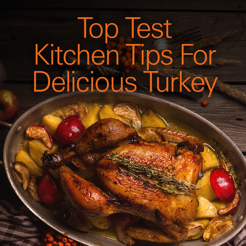 Mobile - The Total Turkey Guide: Top Test Kitchen Tips for Delicious Turkey