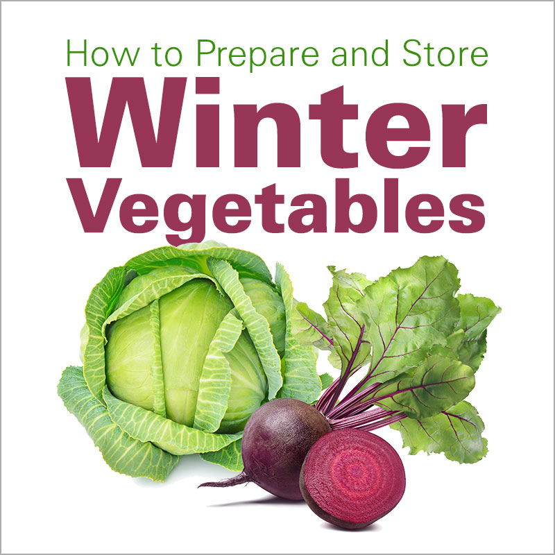 Tips and Tutorial How to Prepare and Store Winter Vegetables