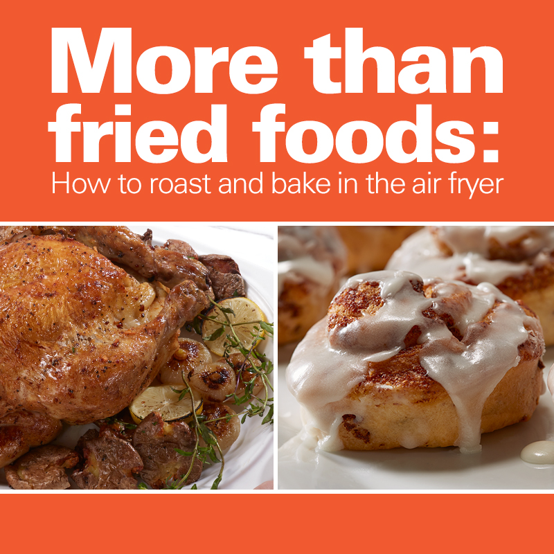 Mobile - More Than Fried Foods: How to Roast and Bake in the Air Fryer