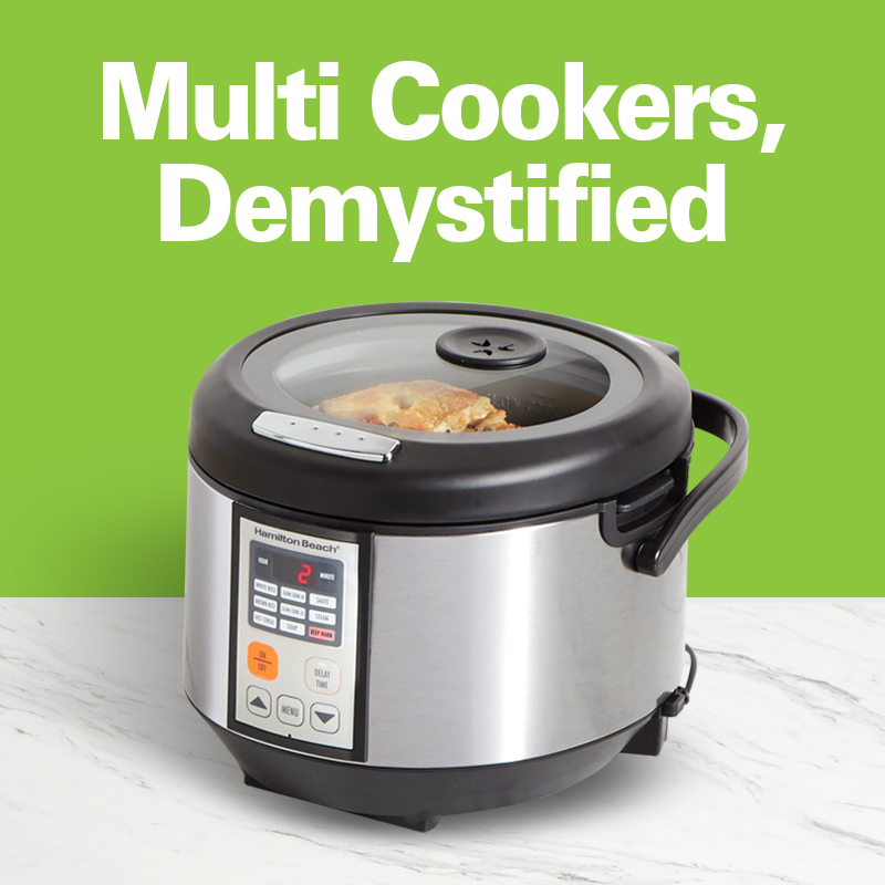 Multi Cookers, Demystified
