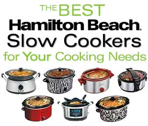 The Best Hamilton Beach® Slow Cookers for Your Cooking Needs.