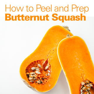 How to Peel and Prep Butternut Squash